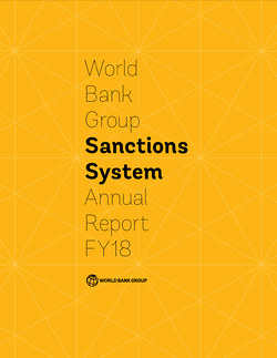 World Bank Group Sanctions System Annual Report FY18