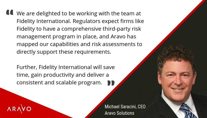 Michael Saracini, CEO, Aravo Solutions - Third Party Risk Managment - Fidelity Selects Aravo